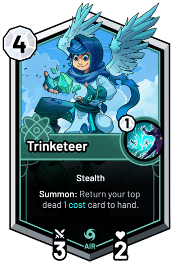Trinketeer - Summon: Return your top dead 1c card to hand.