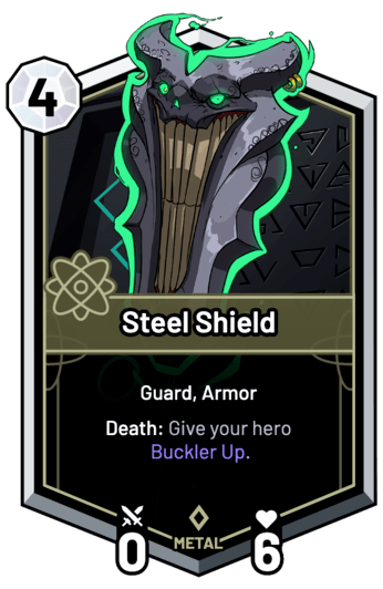 Steel Shield - Death: Give your hero Buckler Up.