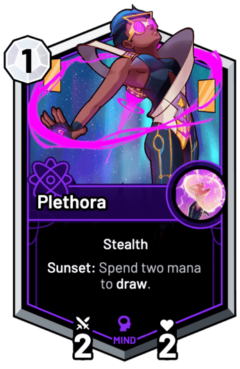 Plethora - Sunset: Spend two mana to draw.