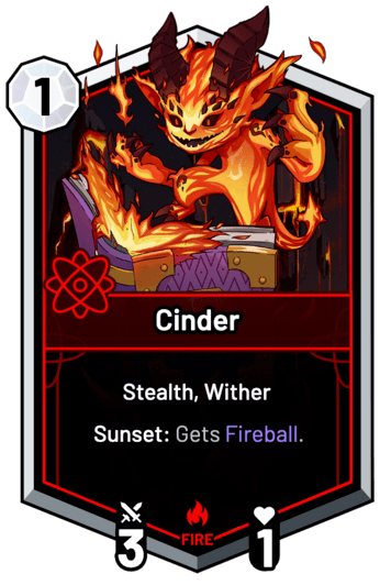 Cinder - Sunset: Gets Fireball.