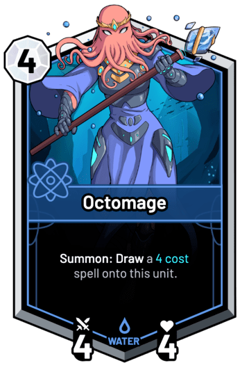 Octomage - Summon: Draw a 4c spell onto this unit.