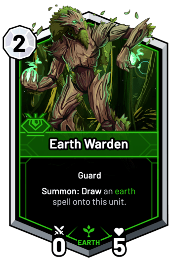 Earth Warden - Summon: Draw an earth spell onto this unit.