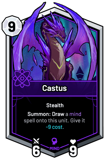 Castus - Summon: Draw a mind spell onto this unit. Give it -9c.