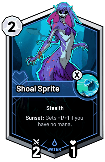 Shoal Sprite - Sunset: Gets +1/+1 if you have no mana.