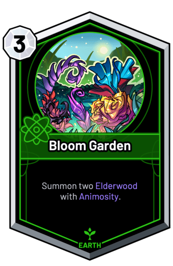 Bloom Garden - Summon two Elderwood with Animosity.