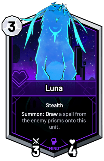Luna - Summon: Draw a spell from the enemy prisms onto this unit.