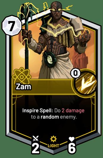 Zam - Inspire Spell: Do 2 Damage to a random enemy.