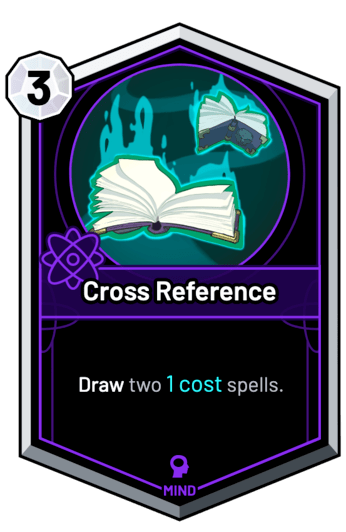 Cross Reference - Draw two 1c spells.