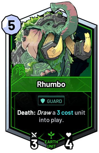 Rhumbo - Death: Draw a 3c unit into play.
