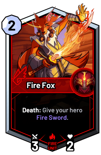 Fire Fox - Death: Give your hero Fire Sword.