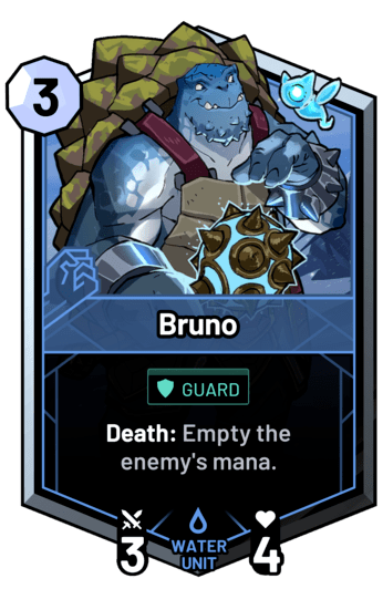 Bruno - Death: Empty the enemy's mana.