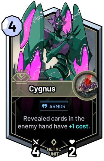 Cygnus - Revealed cards in the enemy hand have +1c.