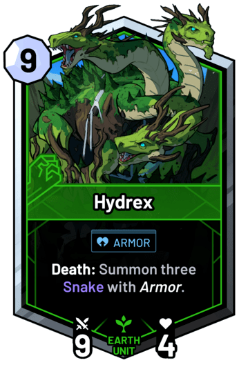 Hydrex - Death: Summon three Snake with armor.
