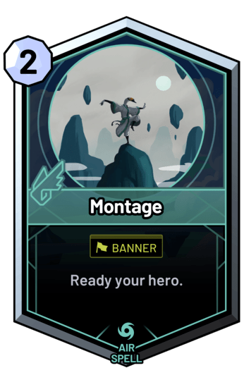 Montage - Ready your hero.