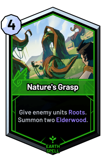 Nature's Grasp - Give enemy units Roots. Summon two Elderwood.