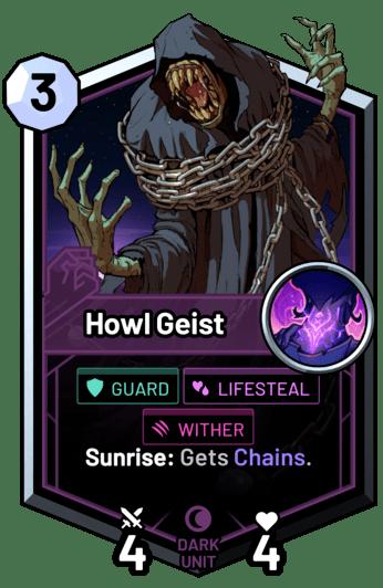 Howl Geist - Sunrise: Gets Chains.