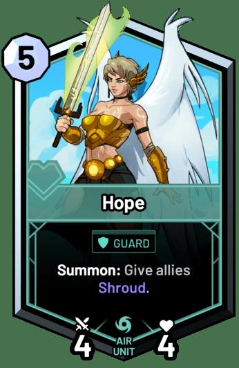 Hope - Summon: Give allies Shroud.