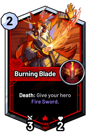 Burning Blade - Death: Give your hero Fire Sword.