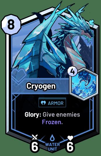 Cryogen - Glory: Give enemies Frozen.