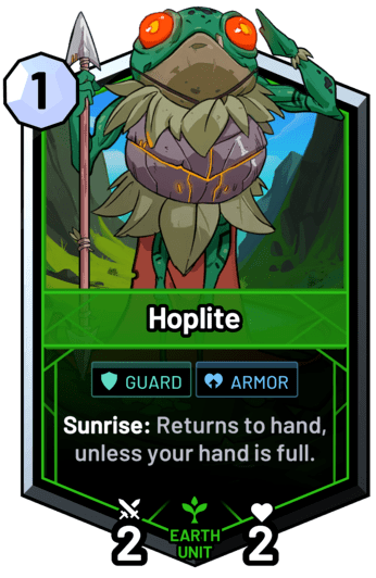 Hoplite - Sunrise: Returns to hand, unless your hand is full.