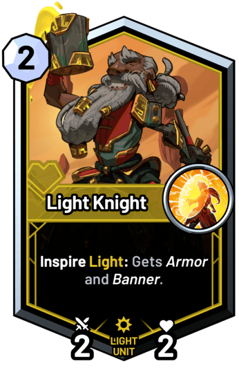 Light Knight - Inspire Light: Gets armor and banner.