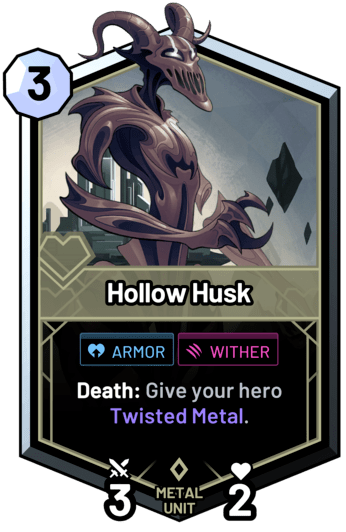 Hollow Husk - Death: Give your hero Twisted Metal.