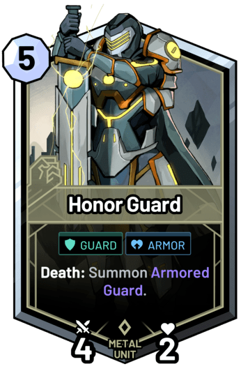 Honor Guard - Death: Summon Armored Guard.