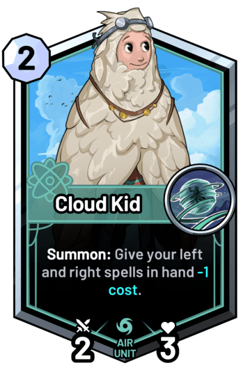 Cloud Kid - Summon: Give your left and right spells in hand -1c.