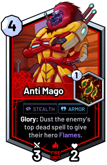 Anti Mago - Glory: Dust the enemy's top dead spell to give their hero Flames.