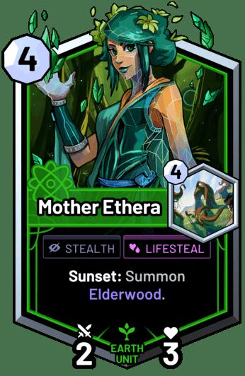 Mother Ethera - Sunset: Summon Elderwood.