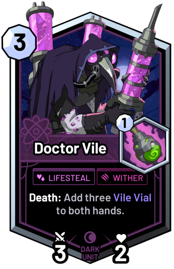 Doctor Vile - Death: Add three Vile Vial to both hands.