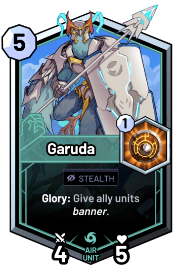 Garuda - Glory: Give ally units banner.