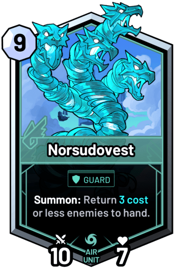 Norsudovest - Summon: Return 3 cost or less enemies to hand.
