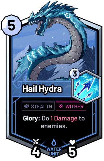 Hail Hydra - Glory: Do 1 Damage to enemies.