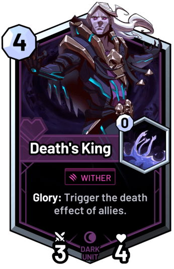 Death's King - Glory: Trigger the death effect of allies.