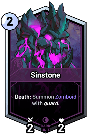 Sinstone - Death: Summon Zomboid with guard.