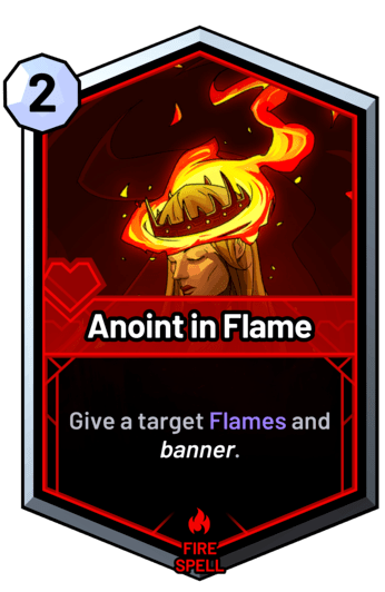 Anoint in Flame - Give a target Flames and banner.