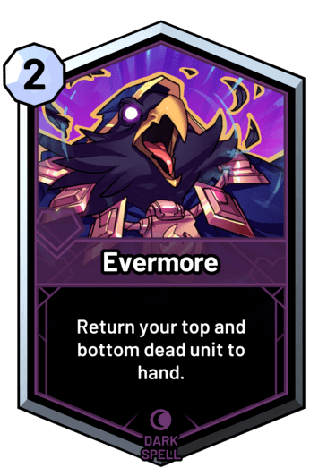 Evermore - Return your top and bottom dead unit to hand.