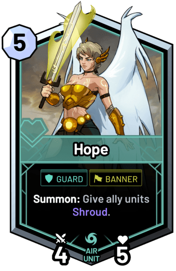 Hope - Summon: Give ally units Shroud.