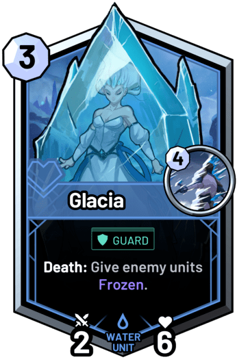 Glacia - Death: Give enemy units Frozen.