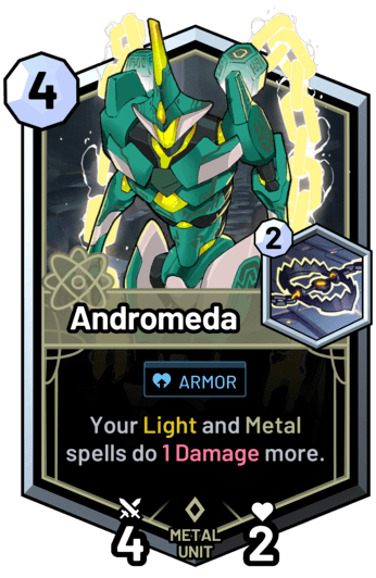 Andromeda - Your light and metal spells do 1 Damage more.
