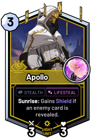 Apollo - Sunrise: Gains Shield if an enemy card is revealed.