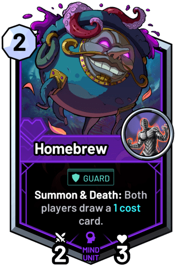 Homebrew - Summon & Death: Both players draw a 1 cost card.