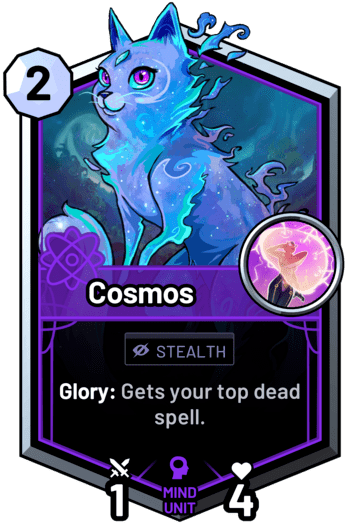 Cosmos - Glory: Gets your top dead spell.