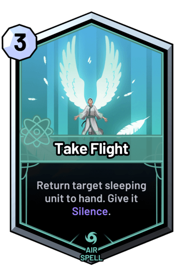 Take Flight - Return target sleeping unit to hand. Give it Silence.