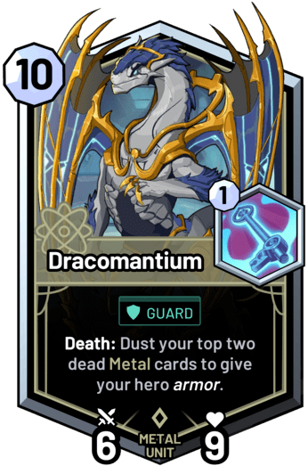 Dracomantium - Death: Dust your top two dead metal cards to give your hero armor.