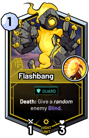 Flashbang - Death: Give a random enemy Blind.