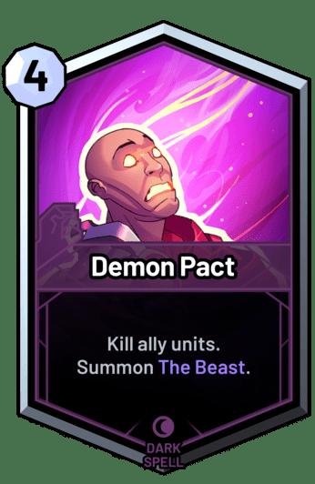 Demon Pact - Kill ally units. Summon The Beast.