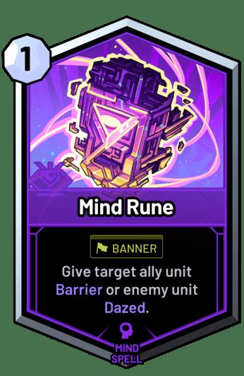 Mind Rune - Give target ally unit Barrier or enemy unit Dazed.