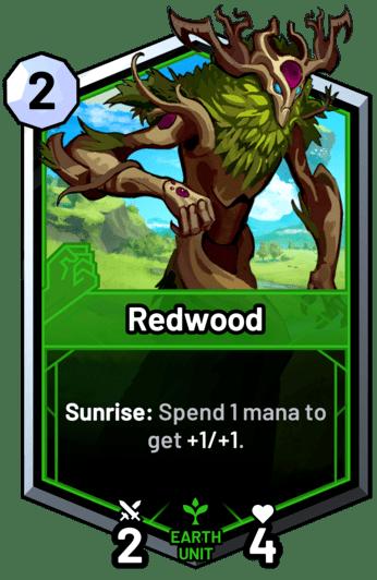 Redwood - Sunrise: Spend 1 mana to get +1/+1.